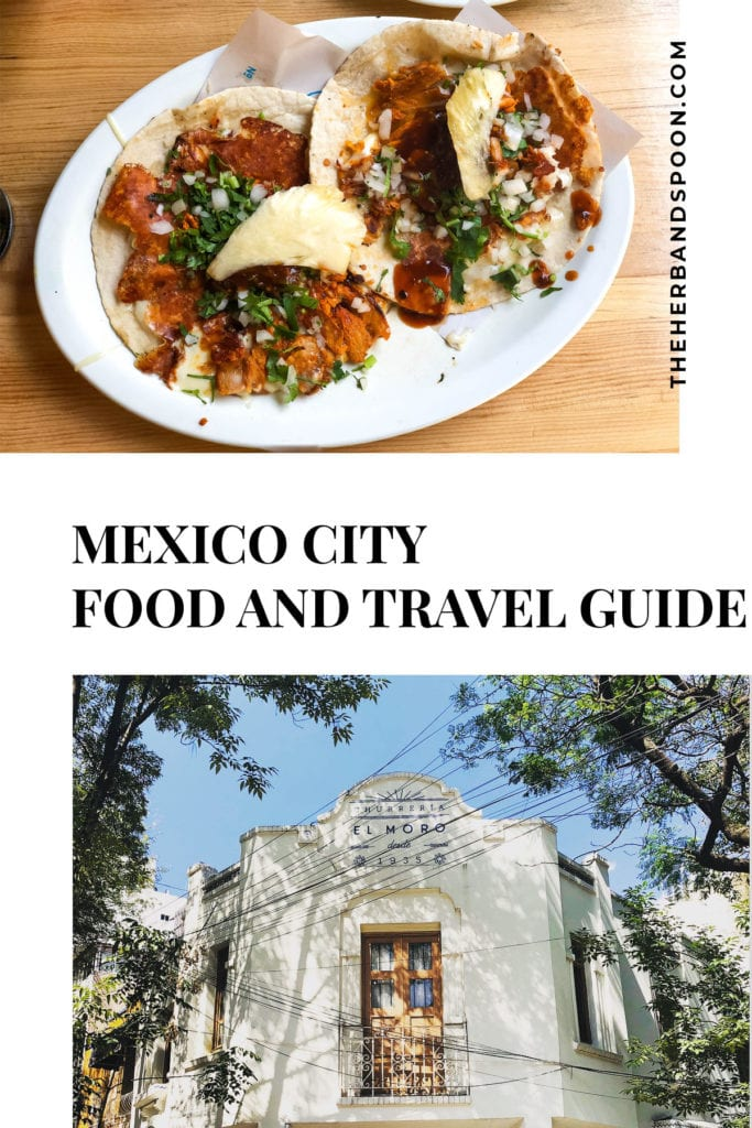 Mexico City food and travel guide