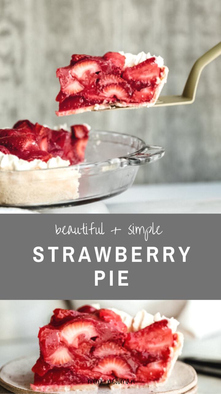 Strawberry Pie Recipe - Simple & Foolproof