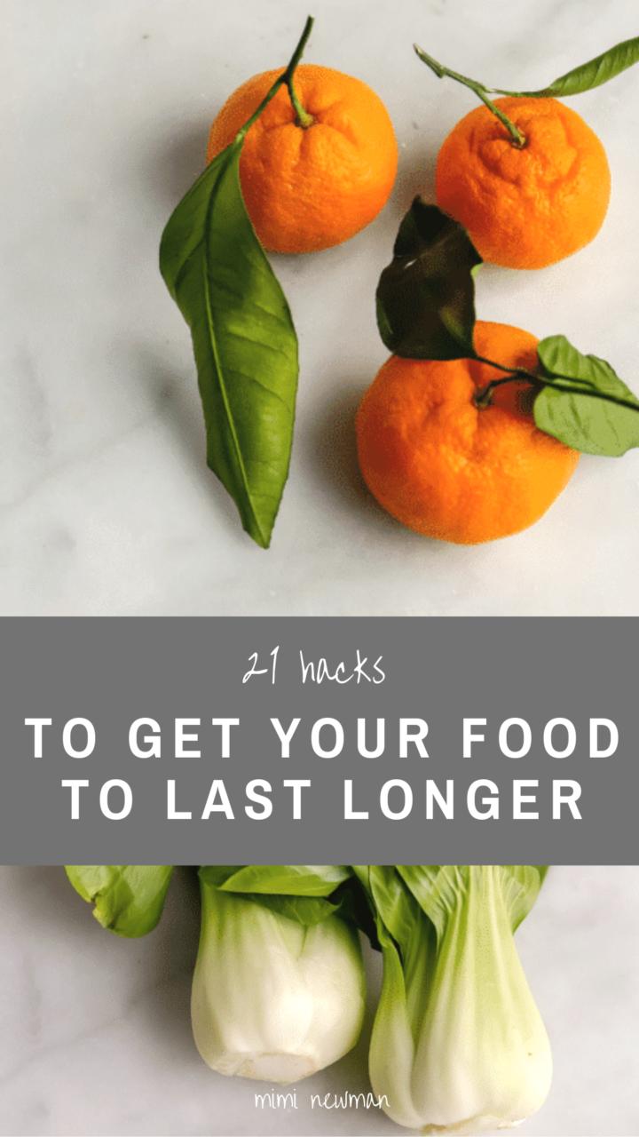 21 Hacks to Make Food Last Longer