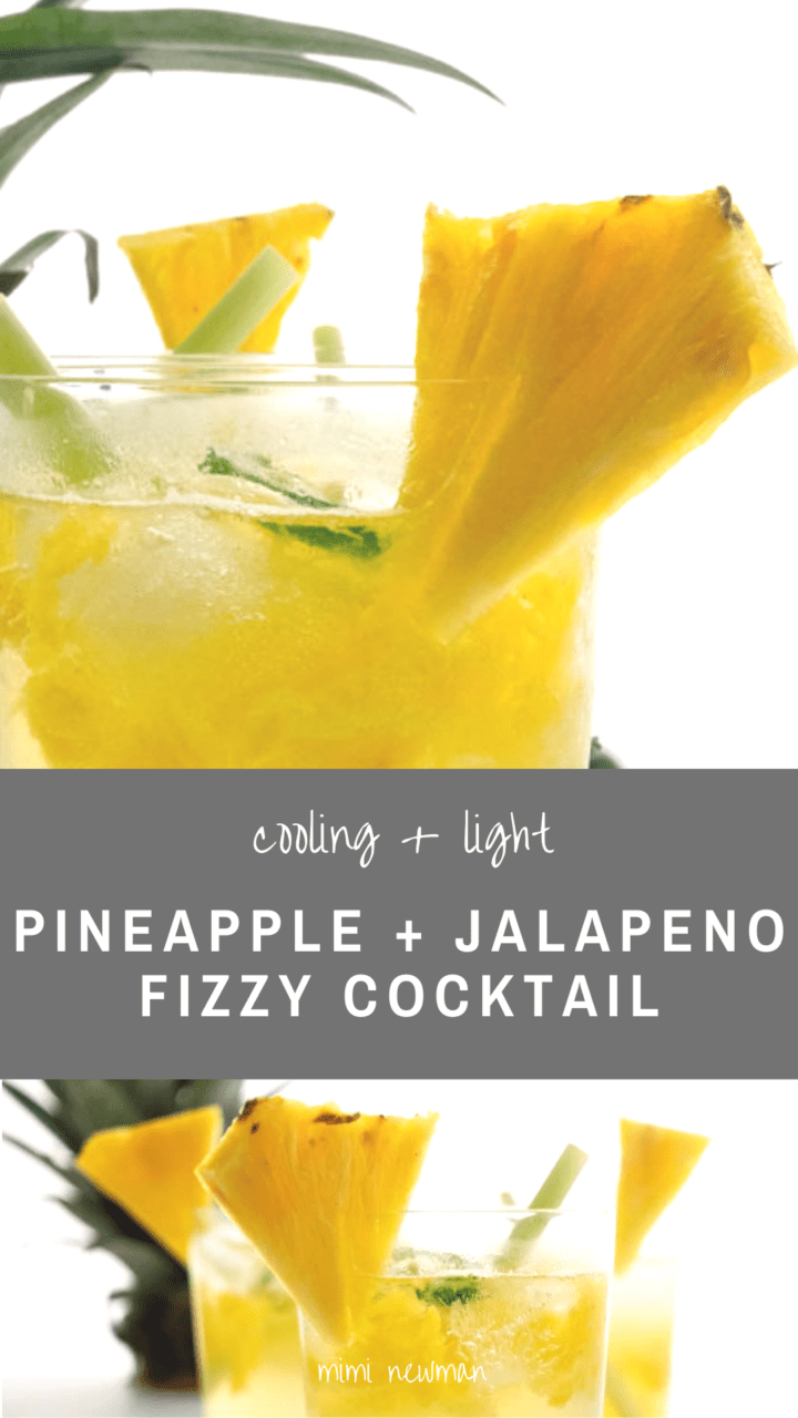 Pineapple & Jalapeno Fizzy Cocktail