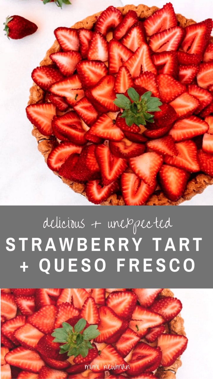 Strawberry Tart with Queso Fresco Pastry Cream