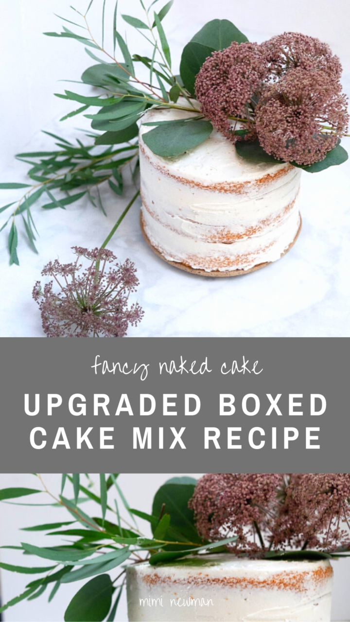 Upgrade a Boxed Cake Mix Into a Fancy Naked Cake